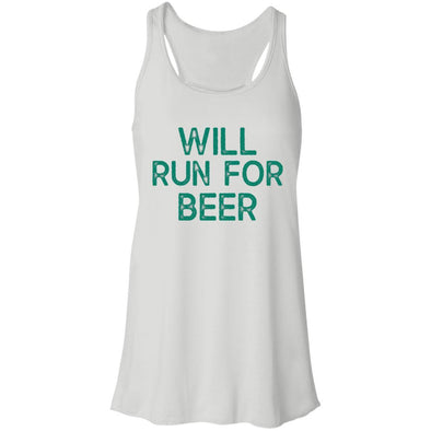 Will Run for Beer Flowy Tank T-Shirts CustomCat White X-Small