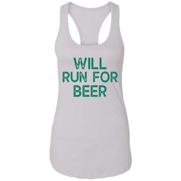 Will Run for Beer Ideal Racerback Tank T-Shirts CustomCat White X-Small
