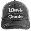 Witch Better Have my Candy Hats CustomCat Black/Grey One Size