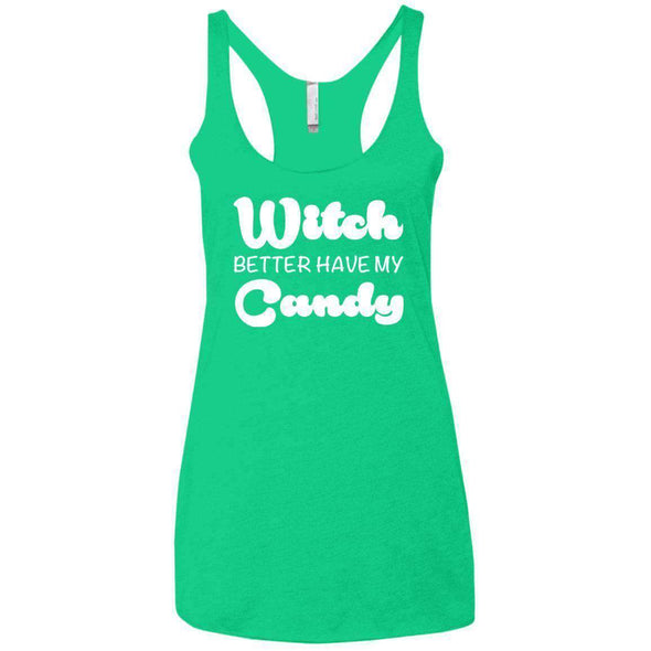 Witch Better Have my Candy T-Shirts CustomCat Envy X-Small