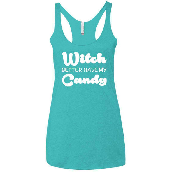 Witch Better Have my Candy T-Shirts CustomCat Tahiti Blue X-Small