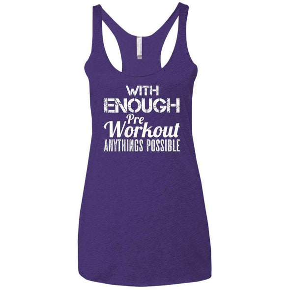 With Pre-Workout Anythings Possible T-Shirts CustomCat Purple Rush X-Small