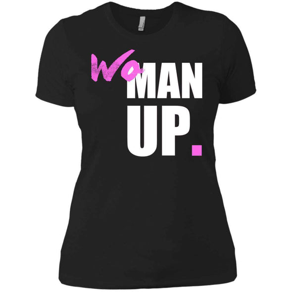 Woman Up T-Shirts CustomCat Black X-Small