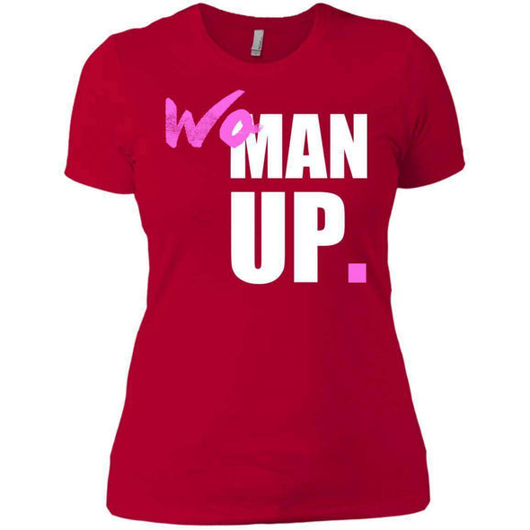 Woman Up T-Shirts CustomCat Red X-Small