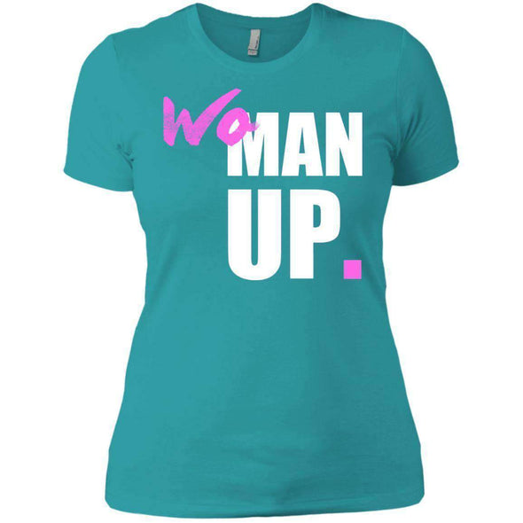 Woman Up T-Shirts CustomCat Tahiti Blue X-Small