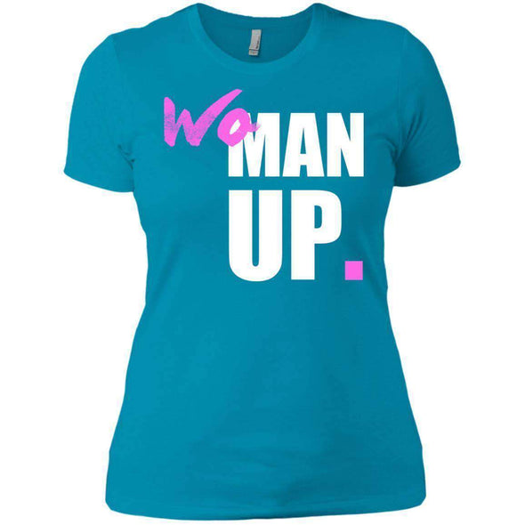 Woman Up T-Shirts CustomCat Turquoise X-Small