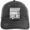 Workout Before Take Out Distressed Trucker Cap Apparel CustomCat 6990 Distressed Unstructured Trucker Cap Black/Grey One Size
