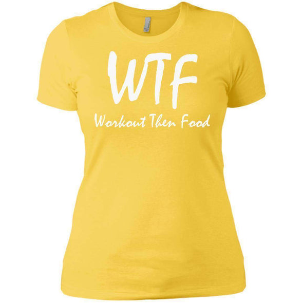 Workout Then Food T-Shirts CustomCat Vibrant Yellow X-Small