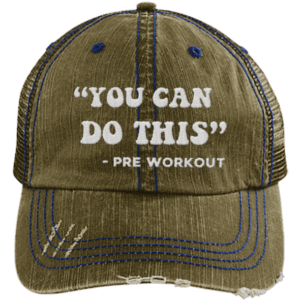You Can Do This (Pre Workout) Hats CustomCat Brown/Navy One Size
