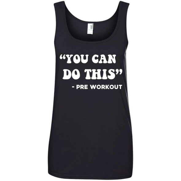 You Can Do This (Pre Workout) T-Shirts CustomCat Black Small