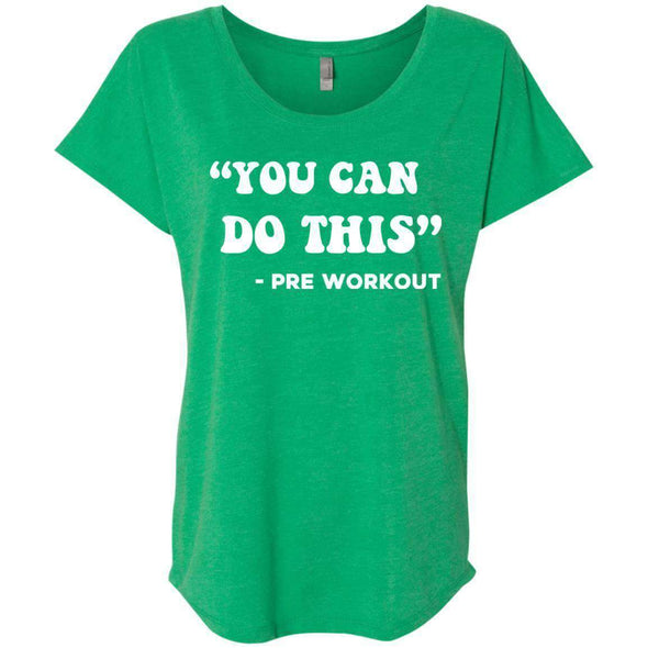 You Can Do This (Pre Workout) T-Shirts CustomCat Envy X-Small