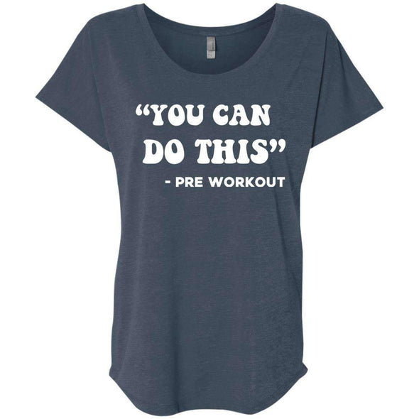 You Can Do This (Pre Workout) T-Shirts CustomCat Indigo X-Small