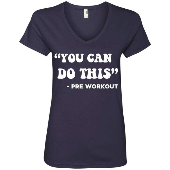 You Can Do This (Pre Workout) T-Shirts CustomCat Navy Small
