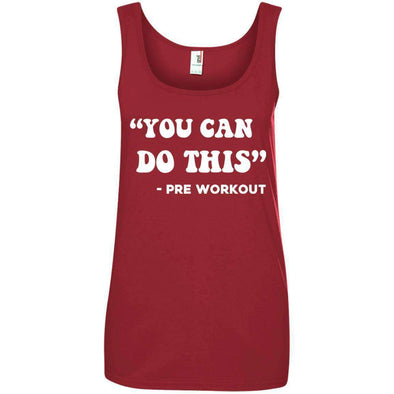 You Can Do This (Pre Workout) T-Shirts CustomCat Red Small