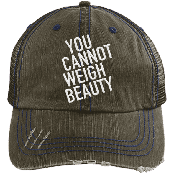 You Cannot Weigh Beauty Trucker Cap Apparel CustomCat 6990 Distressed Unstructured Trucker Cap Brown/Navy One Size