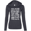 You Never Know How Strong You Are Hoodies Apparel CustomCat 887L Anvil Ladies' LS T-Shirt Hoodie Heather Dark Grey/Dark Grey Small