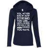 You Never Know How Strong You Are Hoodies Apparel CustomCat 887L Anvil Ladies' LS T-Shirt Hoodie Navy/Dark Grey Small