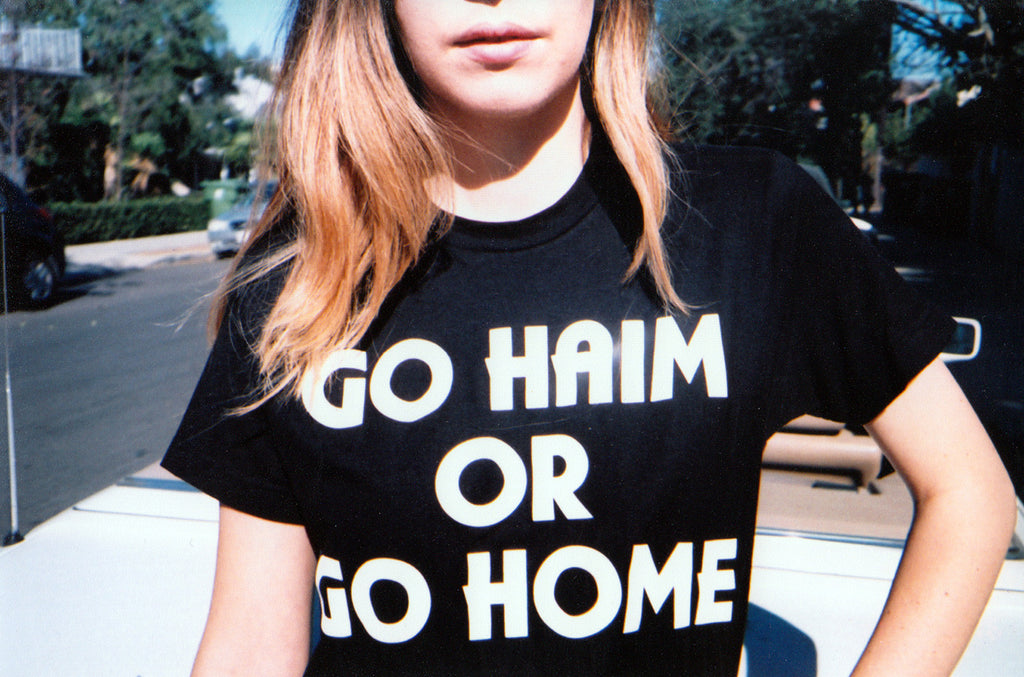Go HAIM or Go Home in Black