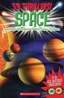 3-D Thrillers: Space & the Wonders of the Solar System