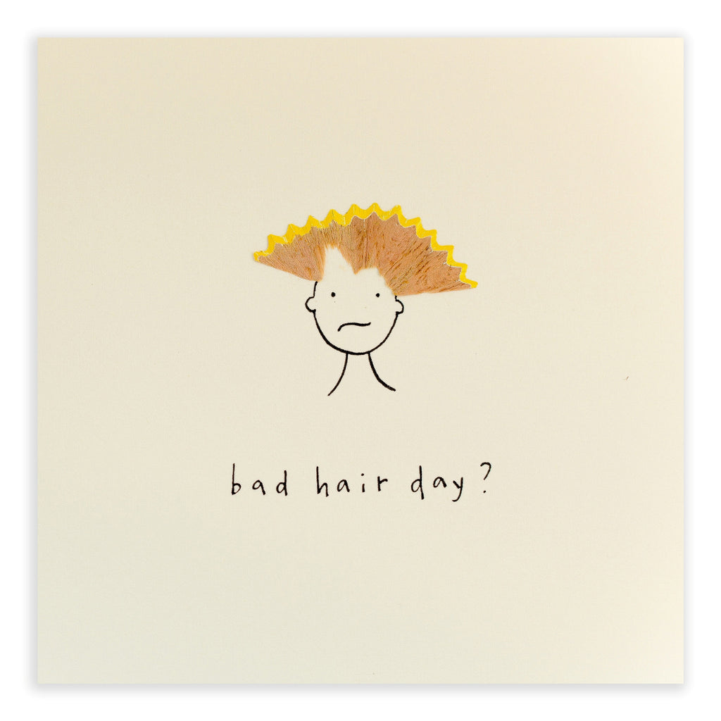 Pencil Shavings Card, Bad Hair Day