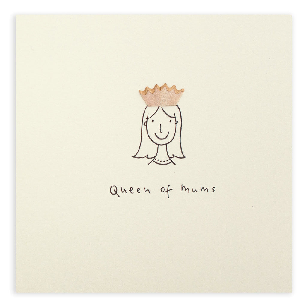 Pencil Shavings Card, Queen of Mums