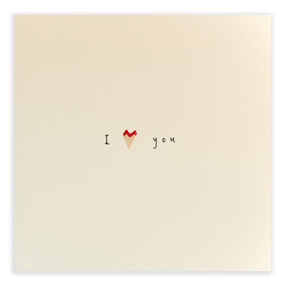 Pencil Shavings Card • I love you