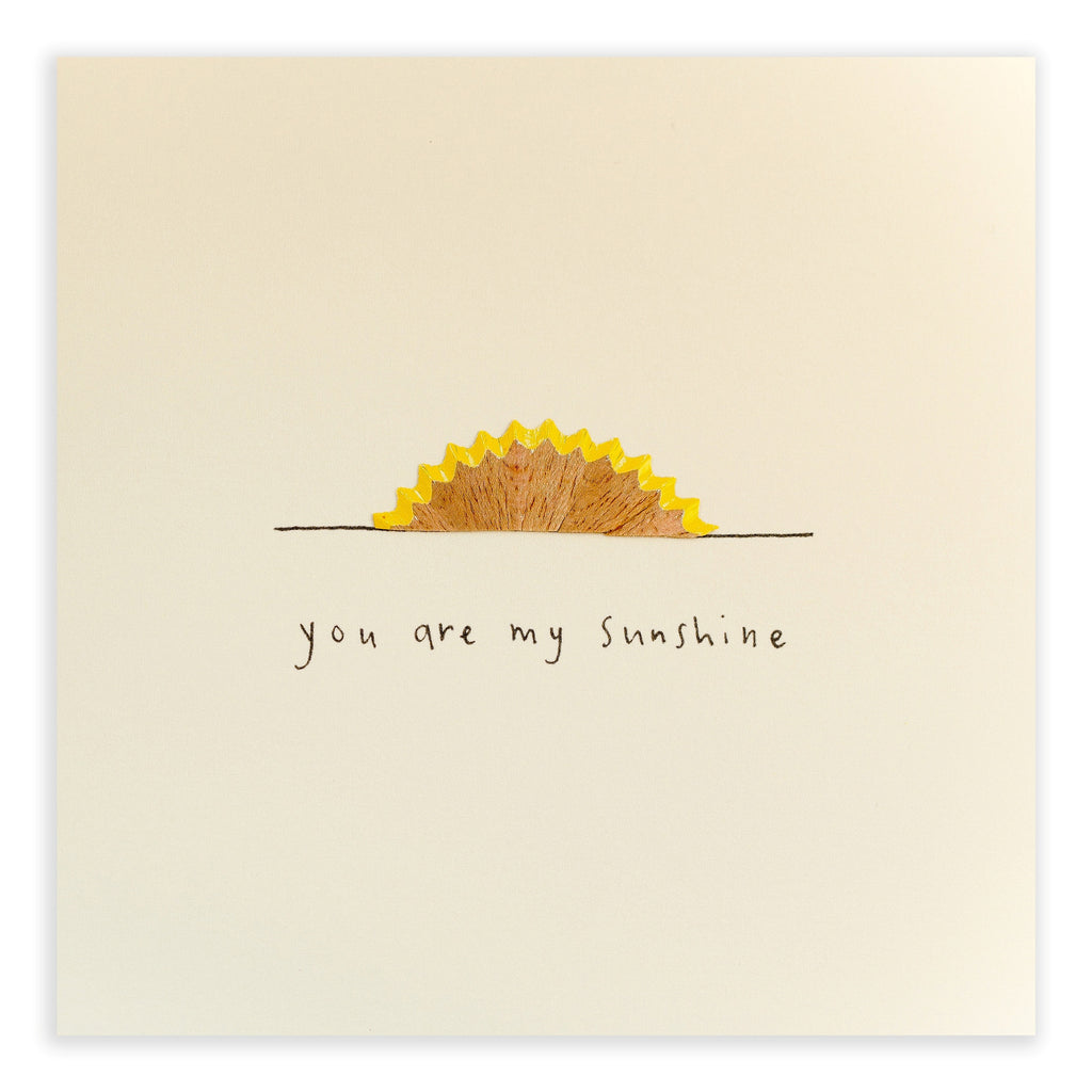 Pencil Shavings Card, My Sunshine