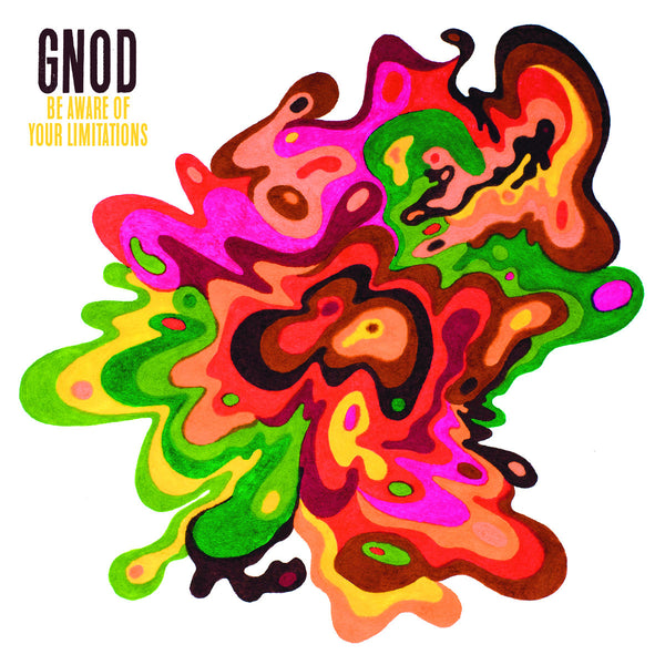 GNOD Be Aware Of Your Limitations vinyl pre-order started