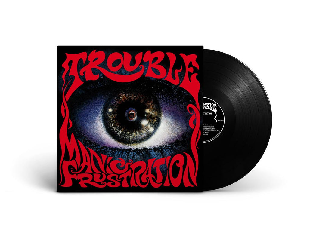 TROUBLE MANIC FRUSTRATION LP (BLACK VINYL) 2021 repress