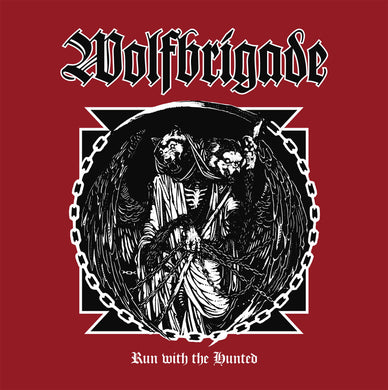 Wolfbrigade Run With The Hunted LP vinyl white black