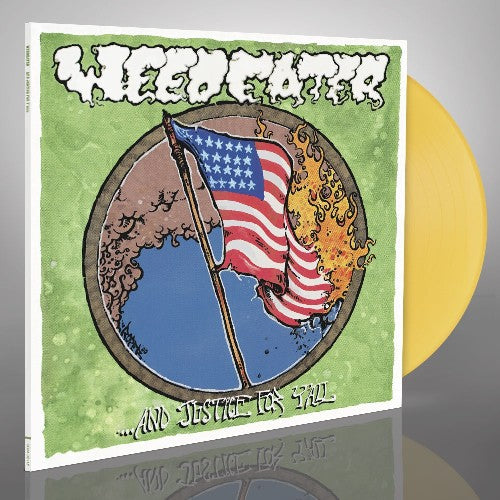 Weedeater - And Justice For Y'all (LP, Album, Ltd, RE, Yel)