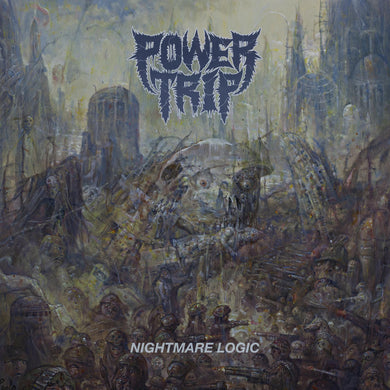 Power Trip Nightmare Logic Vinyl LP