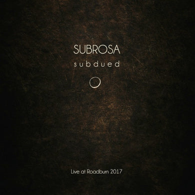 Subrosa Subdued Live At Roadburn LP vinyl Gold White Black - Roadburn / Burning World Mailorder