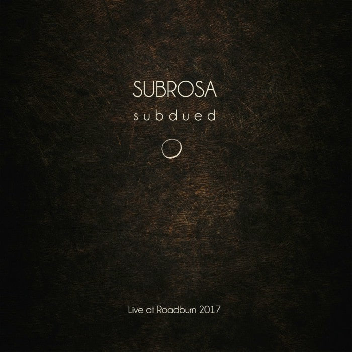 Subrosa Subdued Live At Roadburn LP vinyl White Black - Roadburn / Burning World Mailorder