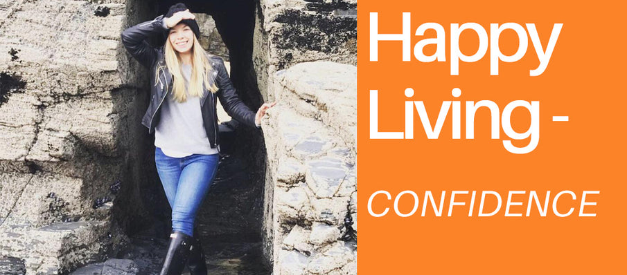 HAPPY LIVING - CONFIDENCE