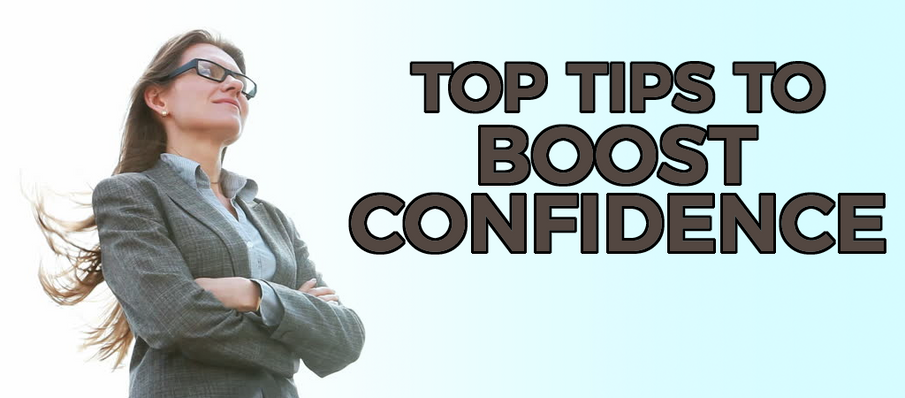 Top Tips to Boost Confidence