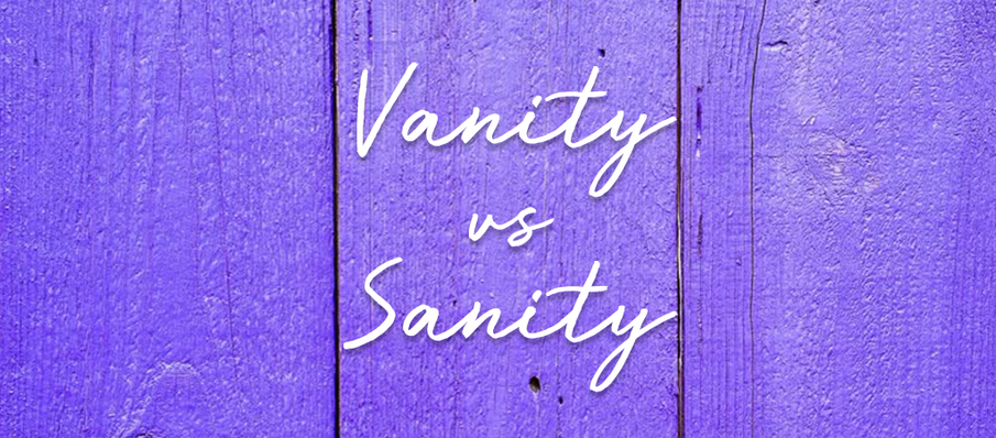 Vanity vs. Sanity. Obsessing about 'anti-ageing' might mean you are missing out on Living!