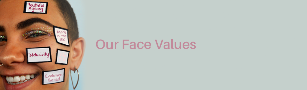 Our Face Values - MERUMAYA Effective Skincare