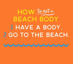 How to get a beach body