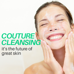 Couture Cleansing - The Future of Great Skin