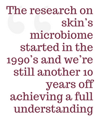 Skin Microbiome Research 10 Years Off Scientific Quote MERUMAYA Skincare