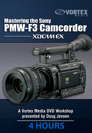 Mastering the Sony PMW-F3 Camcorder
