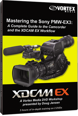 Mastering the Sony PMW-EX3 Camcorder (DVD)