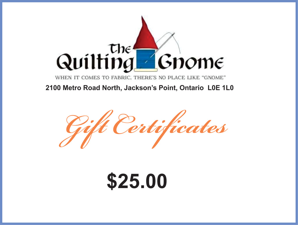 Gift Certificate $25.00 - The Quilting Gnome