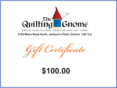 Gift Certificate $100.00 - The Quilting Gnome
