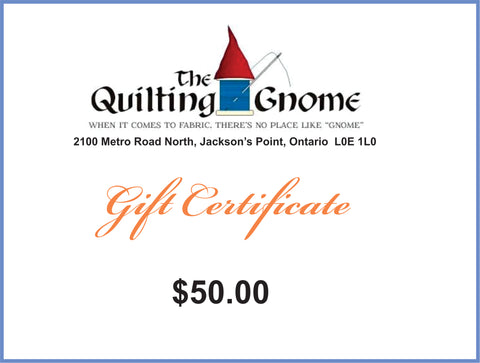 Gift Certificate $50.00 - The Quilting Gnome