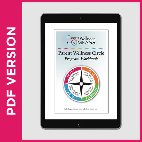 Parent Wellness Circle Program Workbook (PDF FILE)