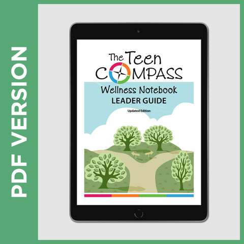 The Teen Compass Wellness Notebook Leader Guide (PDF FILE)