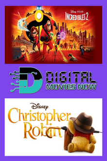 Incredibles 2 & Christopher Robin - HD (ITUNES)