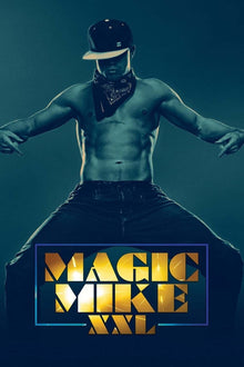 Magic Mike XXL - 4K (MA/Vudu)